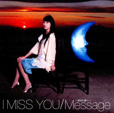 I Miss You/Message