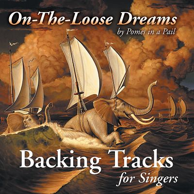 On-The-Loose Dreams: Backing Tracks for Singers