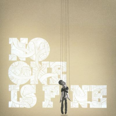 No One Is Fine