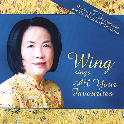 Wing Sings All Your Favourites