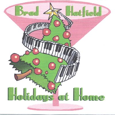 Holidays at Home with Brad Hatfield