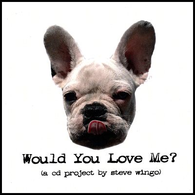 Would You Love Me?