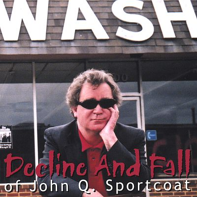 Decline and Fall of John Q Sportcoat