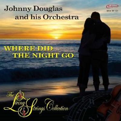 The Living Strings Collection: Where Did the Night Go
