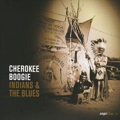 Cherokee Boogie: Indians & the Blues