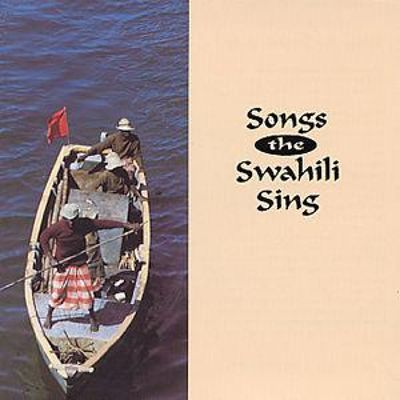 Songs the Swahili Sing