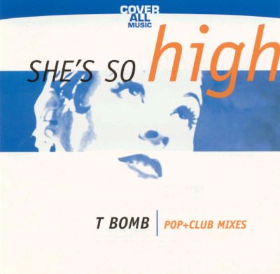 She's So High [CD/Cassette Single]