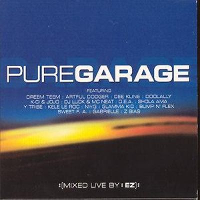 Pure Garage: Mixed Live By E-Z