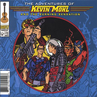 The Adventures of Kevin Mohl and the Burning Sensation