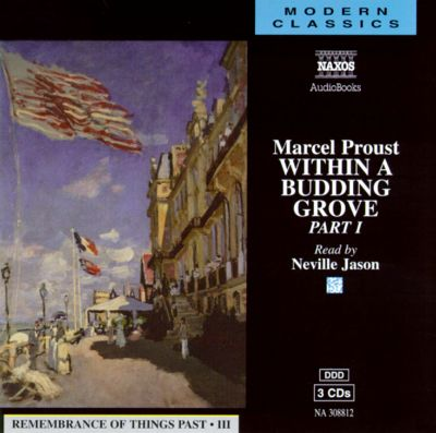 Marcel Proust: Within a Budding Grove, Pt. 1