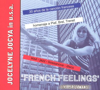 French Feelings: Jocelyne Jocya in the U.S.A.