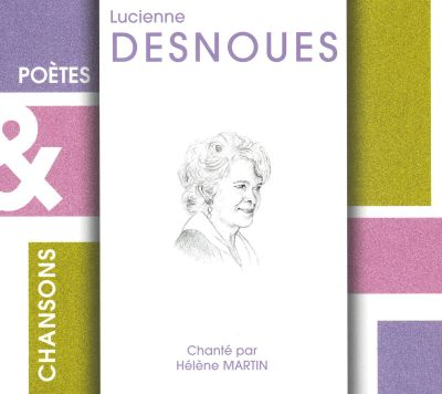 Poetes and Chansons: Lucienne Desnoues