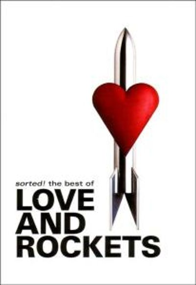 Sorted!: The Best of Love and Rockets [Video]