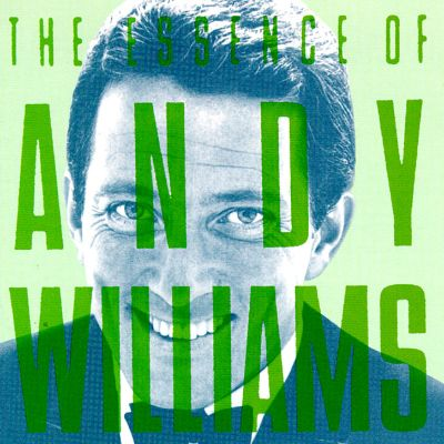 The Essence of Andy Williams