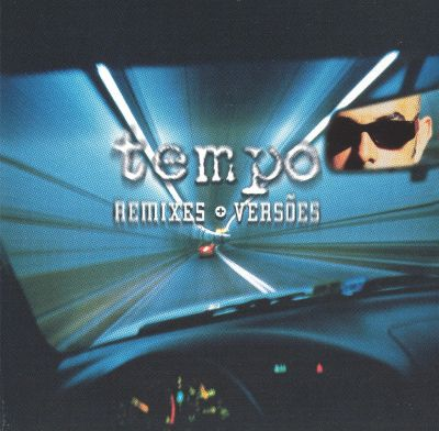 Tempo (Remixes+Versoes)