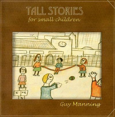 Tall Stories for Small Children