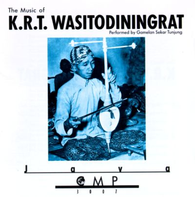 The Music of K.R.T. Wasitodiningrat