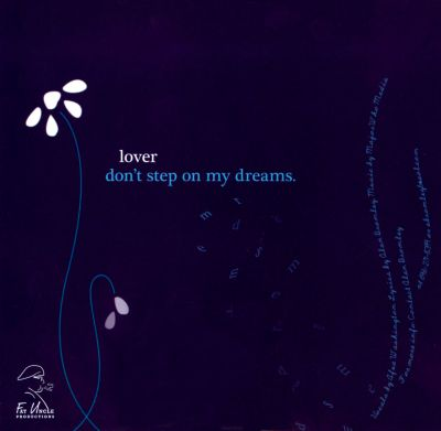 Lover Don't Step on My Dreams