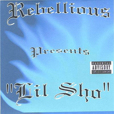 Rebellious Presents Lil Sho