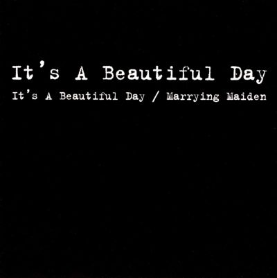 it 39 s a beautiful day marrying maiden it 39 s a beautiful day songs reviews credits allmusic. Black Bedroom Furniture Sets. Home Design Ideas