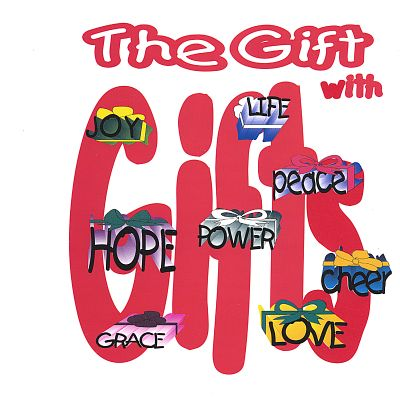 The Gift with Gifts