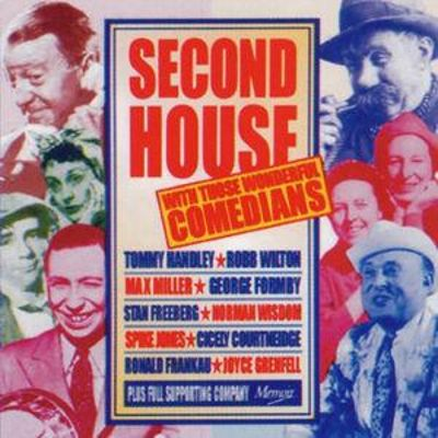 Second House with Those Wonderful Comedians