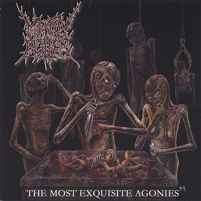 The Most Exquisite Agonies