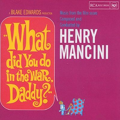 What Did You Do in the War, Daddy? [Original Soundtrack]