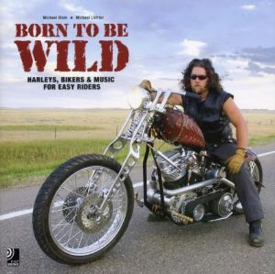 Born to Be Wild [Earbook]