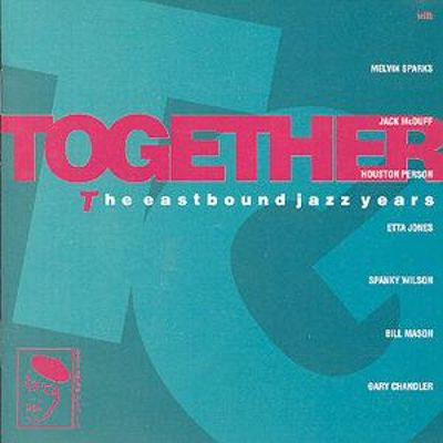 Together: The Eastbound Jazz Years