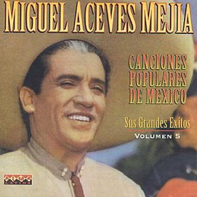 Canciones Populares de Mexico, Vol. 5