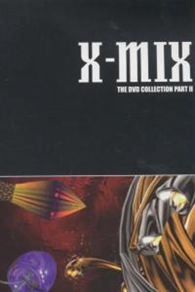 X-Mix: DVD Collection, Vol. 2