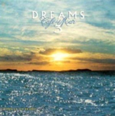 Café del Mar: Dreams, Vol. 3