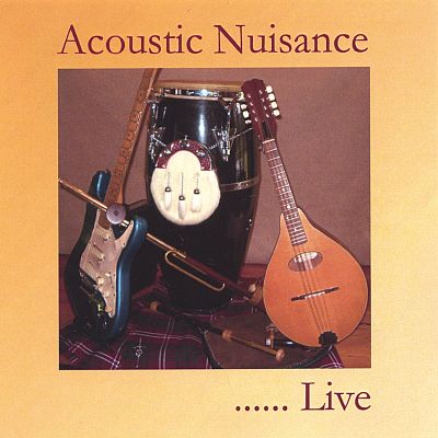 Acoustic Nuisance...'Live! '