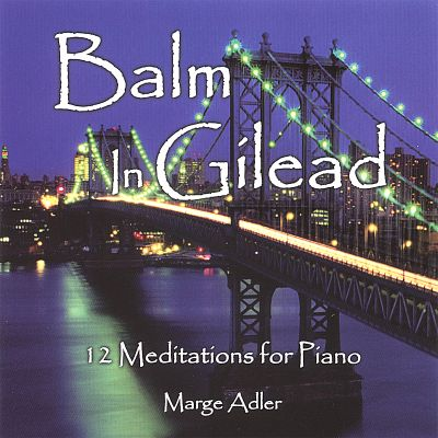 Balm in Gilead: 12 Meditations for Piano