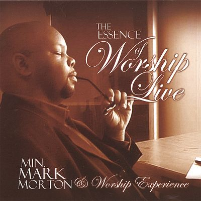 The Essence of Worship Live