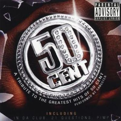 A Gangster: Tribute to the Greatest Hits of 50 Cent