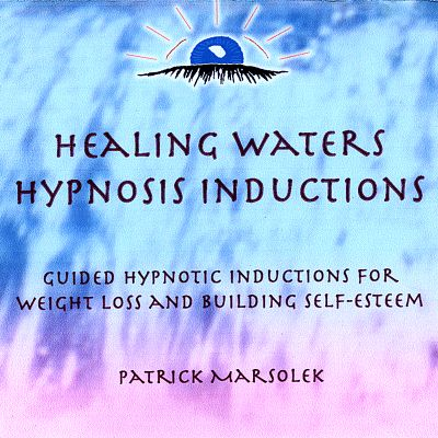 Healing Waters: Hypnosis Inductions for Weight Loss