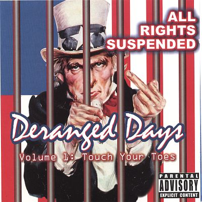Deranged Days, Vol. 1: Touch Your Toes