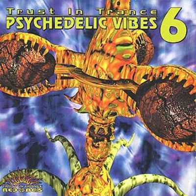 Trust in Trance: Psychedelic Vibes, Vol. 1