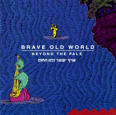 Beyond the Pale - Brave Old World   Songs, Reviews ...
