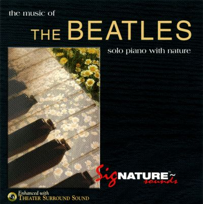 The Music of the Beatles: Solo Piano With Nature