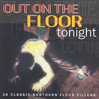 Out on the Floor Tonight
