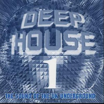 Deep House, Vol. 1: The Sound of the UK Underground