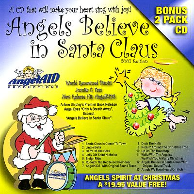 Angels Believe in Santa Claus