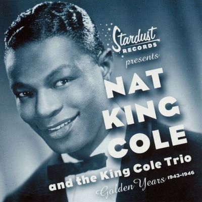 nat king cole 1946 the song dailymotion golden years 1943 1946 nat king cole songs reviews 477