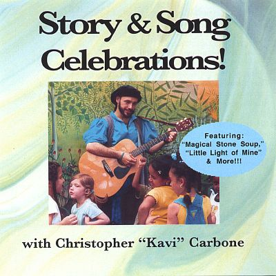 Story & Song Celebrations! Featuring Magical Stone Soup and More!