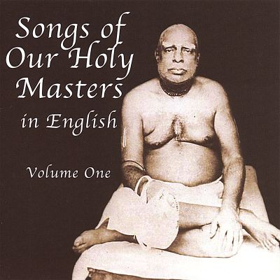 Songs of Our Holy Masters, Vol. 1