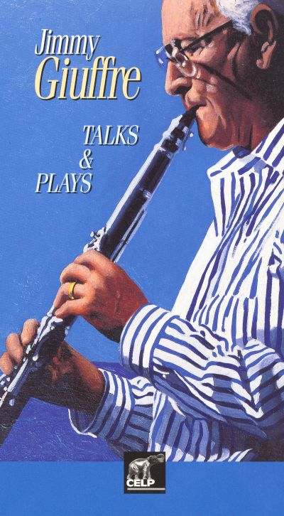 Jimmy Giuffre - Talks and Plays