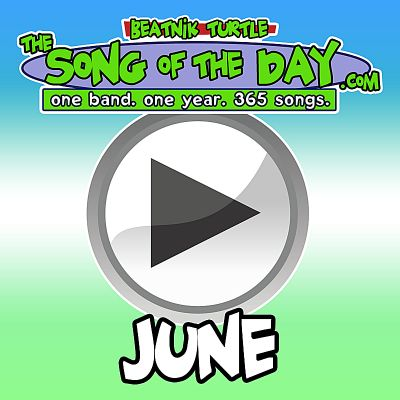The Song of the Day.com: June